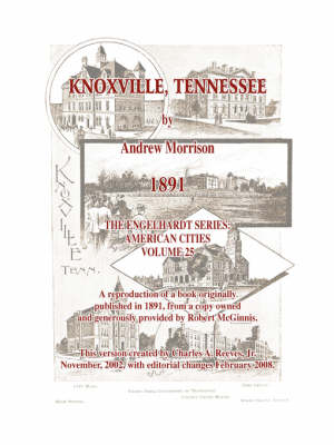 Knoxville, Tennessee - 1891 - Morrison by Charles a Jr Reeves