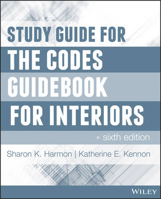 Study Guide for The Codes Guidebook for Interiors by Katherine E. Kennon