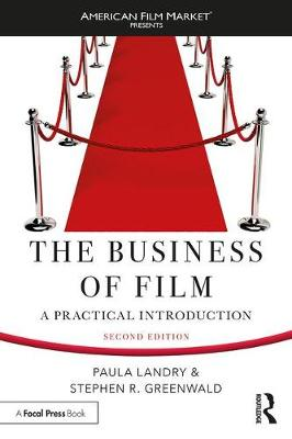 The Business of Film by Paula Landry