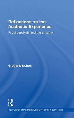 Reflections on the Aesthetic Experience by Gregorio Kohon
