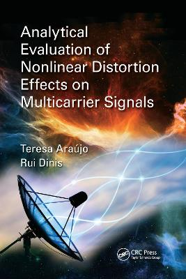 Analytical Evaluation of Nonlinear Distortion Effects on Multicarrier Signals by Theresa Araujo