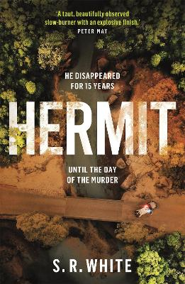 Hermit: the international bestseller and stunningly original crime thriller by S. R. White