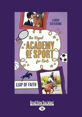 The Royal Academy of Sport for Girls 2: Leap of Faith by Laura Sieveking