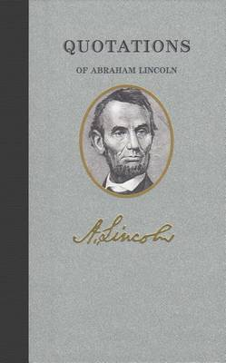 Quotations of Abraham Lincoln book