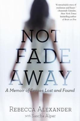 Not Fade Away book