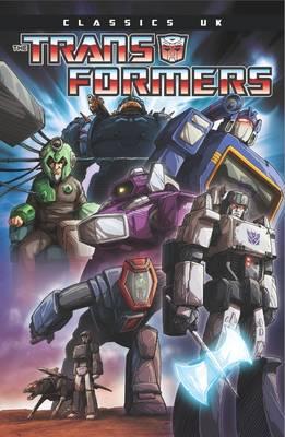 Transformers Classics Uk Volume 2 by Simon Furman