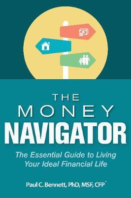 The Money Navigator by Paul C. Bennett