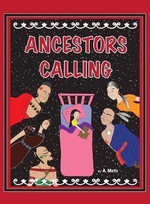 Ancestors Calling by A Metis
