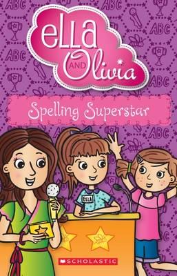 Spelling Superstar by Yvette Poshoglian