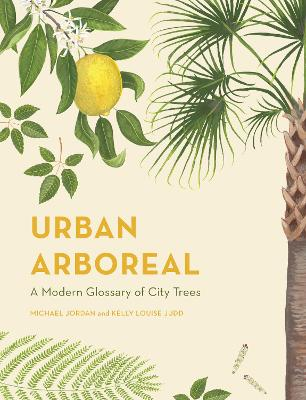 Urban Arboreal by Michael Jordan