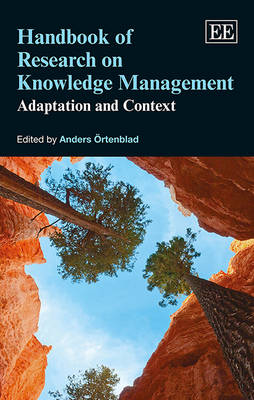 Handbook of Research on Knowledge Management by Anders Ortenblad