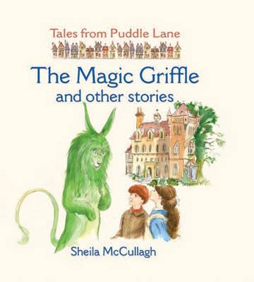 The Magic Griffle and Other Stories by Sheila K. McCullagh