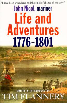 Life and Adventures - 1776-1801 by John Nicol