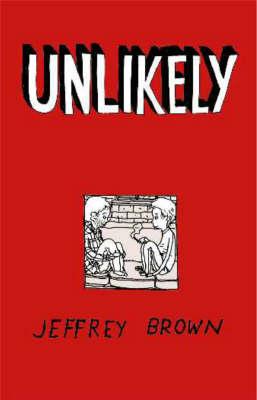 Unlikely by Jeffrey Brown