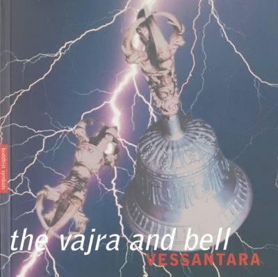 The Vajra and Bell by Vassantara
