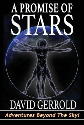 Promise of Stars by David Gerrold