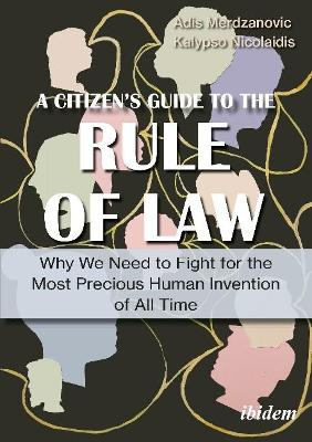 Rule of Law - A Citizen's Guide to the Most Precious Human Invention of All Time book