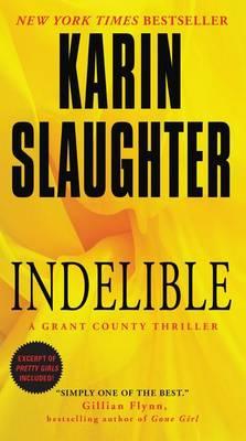 Indelible by Karin Slaughter