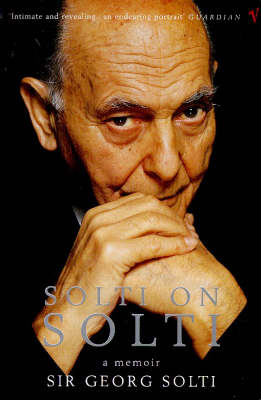 Solti on Solti by Georg Solti
