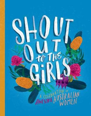 Shout Out to the Girls by Penguin Random House Australia