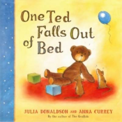 One Ted Falls Out of Bed by Julia Donaldson