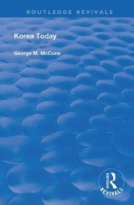 Korea Today by George M. McCune