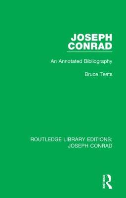 Joseph Conrad: An Annotated Bibliography book
