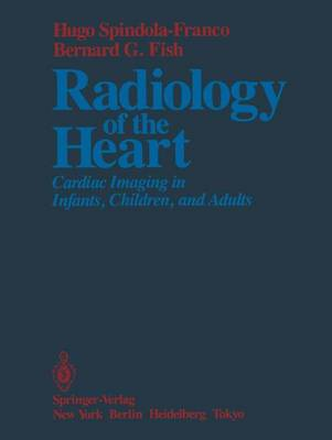 Radiology of the Heart by Robert Eisenberg