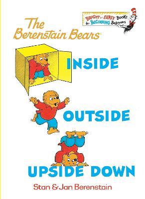 Berenstain Bears Inside Outside Upside Down by Stan Berenstain