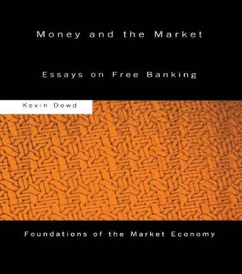Money and the Market book