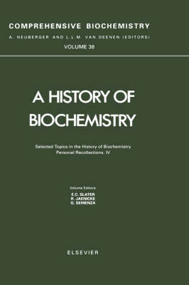 A History of Biochemistry by G. Semenza