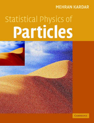 Statistical Physics of Particles by Mehran Kardar