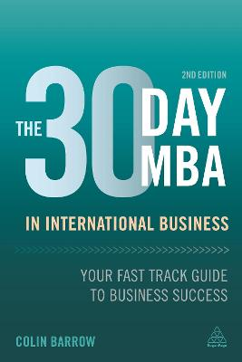 The 30 Day MBA in International Business by Colin Barrow