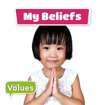 My Beliefs by Kirsty Holmes