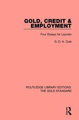 Gold, Credit and Employment book