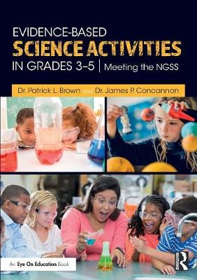 Evidence-Based Science Activities in Grades 3-5: Meeting the NGSS book