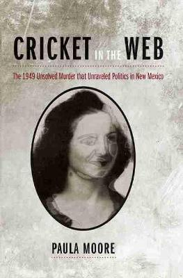 Cricket in the Web by Paula Moore