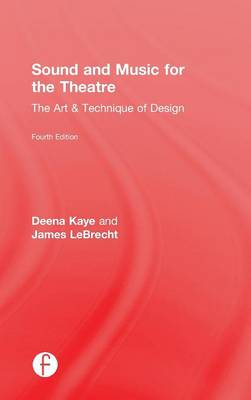 Sound and Music for the Theatre book