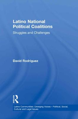 Latino National Political Coalitions book