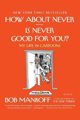 How About Never - Is Never Good for You? book