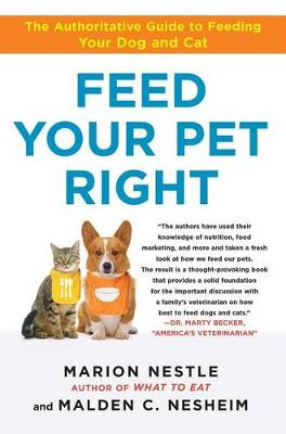 Feed Your Pet Right by Marion Nestle