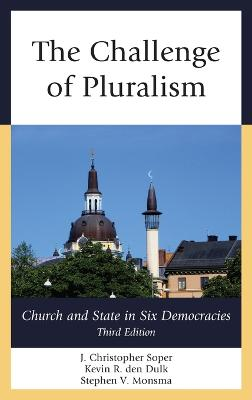 The Challenge of Pluralism by J. Christopher Soper