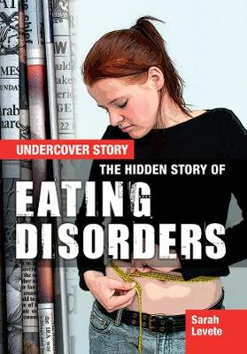 The Hidden Story of Eating Disorders book