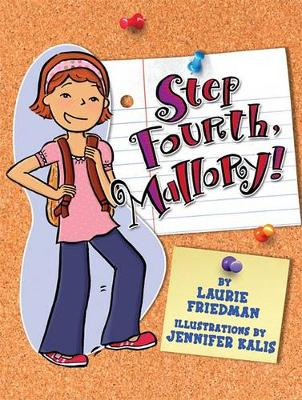 #10 Step Fourth, Mallory! by Laurie Friedman