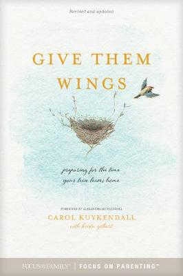 Give Them Wings by Carol Kuykendall