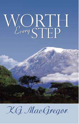 Worth Every Step by K.G. MacGregor