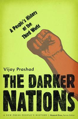 The Darker Nations by Vijay Prashad