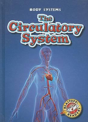 The Circulatory System by Kay Manolis