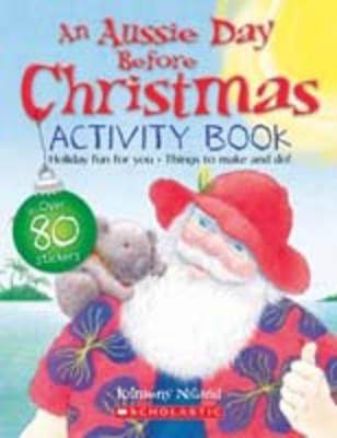 Aussie Day Before Christmas Activity Book by Kilmeny Niland