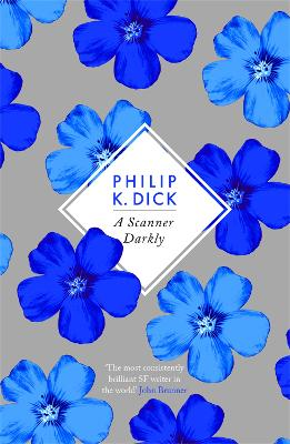 Scanner Darkly by Philip K. Dick